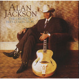 Alan Jackson   The Greatest Hits Collection