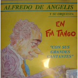 Alfredo De Angelis Y Su Orquesta Con Sus Grandes Cantantes