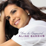Aline Barros   Deus Do Impossível