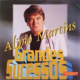 Alípio Martins Grandes Sucessos Cd
