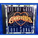 All The Grat Love Songs Commodores Cd Original Pronta Entreg