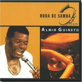 Almir Guineto Roda De Samba   Cd Samba