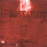 Alphaville ¿ Prostitute