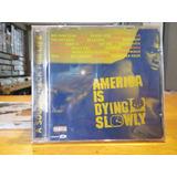 America Is Dying Slowly Cd Red Hot Wu tang Clan De La Soul