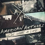 American Authors Cd Oh What A Life