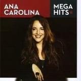 Ana Carolina   Mega Hits   Cd  Original Novo Lacrado
