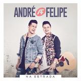 André E Felipe   Na Estrada Cd