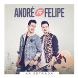 André E Felipe   Na Estrada