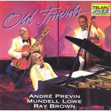 Andre Previn   Mundell Lowe   Ray Brown   Old Friends