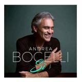 Andrea Bocelli   Si  Super Lançamento 2018 Cd