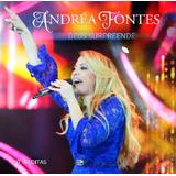 Andréa Fontes Deus Surpreende   Cd Gospel