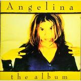 Angelina Cd The Album
