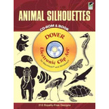 Animal Silhouettes Cd rom And Book   Dover Publications
