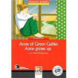 Anne Of Green Gables   Anne Grows Up   With Audio Cd   Level