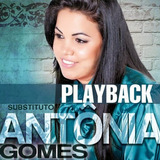 Antonia Gomes   Cd Substituto   Playback