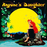 Anyone s Daughter Anyone s Daughter Cd Remaster