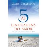 As 5 Linguagens Do Amor Livro 3º Edição Brochura