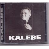 As Melhores De Kalebe   Raridade Cd Gospel