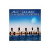 Backstreet Boys In A World Like This Cd Novo