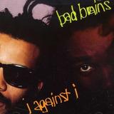 Bad Brains i Against I Cd novo lacrado importado