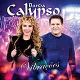 Banda Calypso   Vibrações