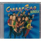 Banda Carrapicho   Rebola
