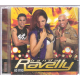 Banda Ravelly  Ao Vivo   Cd Original