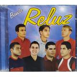 Banda Reluz  Cd Original Lacrado