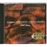 Barbra Streisand E Celine Dion Cd Single Tell Him   Raro
