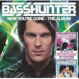 Basshunter   Now You re Gone   The Album Basshunter