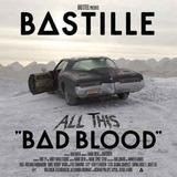 Bastille   All This Bad Blood Bastille