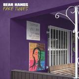 Bear Hands Fake Tunes Cd Import