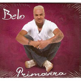 Belo Primavera Cd Lacrado Original Sony  Music