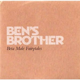 Ben s Brother   Beta Male Fairytales
