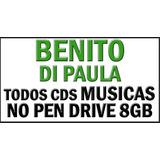 Benito Di Paula Todos Cds Musica Em Pen Drive