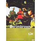 Berimbrown   Irmandade   Dvd Original Lacrado   Oferta