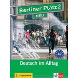 Berliner Platz 2 Neu   Lehr  Und Arbeitsbuch Mit 2 Audio cds