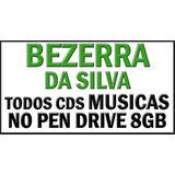 Bezerra Da Silva Todos Cds Musica Em Pendrive