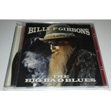 Billy F Gibbons   The Big Bad Blues  cd Lacrado   zz Top