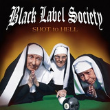 Black Label Society   Shot To Hell   Cd Lacrado