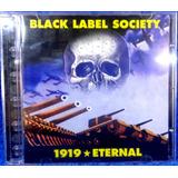 Black Label Society 1919 Eternal Cd Original Pronta Entrega