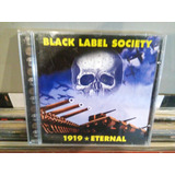 Black Label Society Cd 1919 Eternal Zakk Wylde