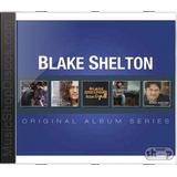 Blake Shelton Original Album Series   Novo Lacrado Original