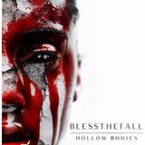 Blessthefall Hollow Bodies Pronta Entrega