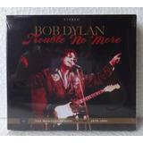 Bob Dylan   Trouble No More   C D Lacrado Duplo