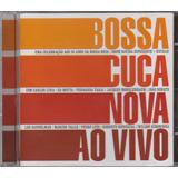 Bossa Cuca Nova Bossacucanova   Cd Ao Vivo   2008