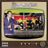Bowling For Soup   A Hangover You Don t  Bowling For Soup
