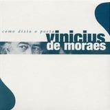 Box Como Dizia O Poeta Vinicius De Moraes Obra Completa