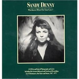Box Sandy Denny   Who Knows Where The Time Goes?   3 Cd  Imp
