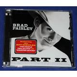 Brad Paisley   Part Ii   Cd   2001   Usa   Lacrado